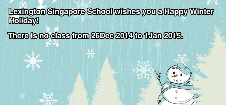 No classes from 26-Dec-2014 to 1-Jan-2015