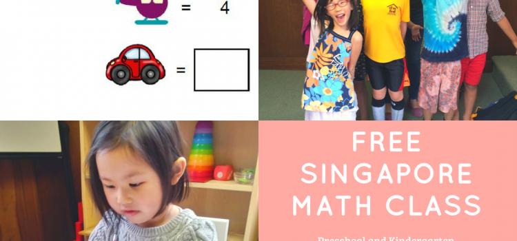 FREE Singapore math classes for our young friends entering PRESCHOOLand KINDERGARTEN